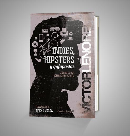 INDIES,HIPSTERS Y GAFAPASTAS Urrike liburudenda