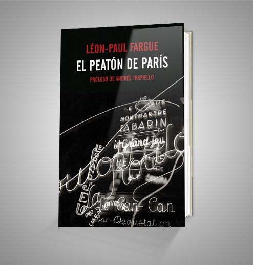 EL PEATON DE PARIS Urrike liburudenda