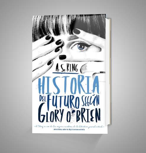 HISTORIA DEL FUTURO SEGÚN GLORY O'BRIEN URRIKE LIBURUDENDA