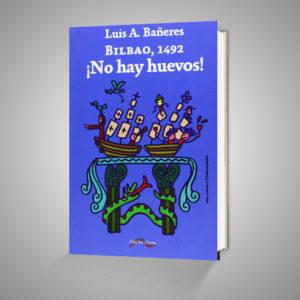 BILBAO 1492 ¡NO HAY HUEVOS! Urrike liburudenda