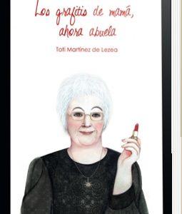 LOS GRAFITIS DE MAMÁ, AHORA ABUELA URRIKE LIBURUDENDA