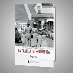LA FAMILIA INTERRUMPIDA Urrike liburudenda