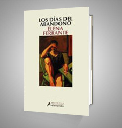 LOS DIAS DEL ABANDONO Urrike liburudenda