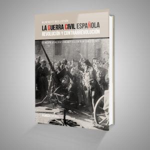 LA GUERRA CIVIL ESPAÑOLA.REVOLUCIÓN Y CONTRARREVOLUCIÓN Urrike liburudenda