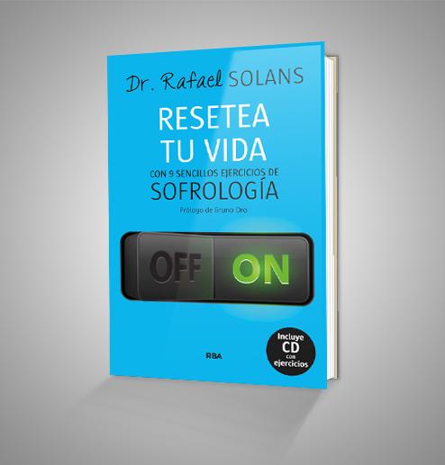 RESETEA TU VIDA,CON 9 SENCILLOS EJERCICIOS DE SOFROLOGIA Urrike liburudenda