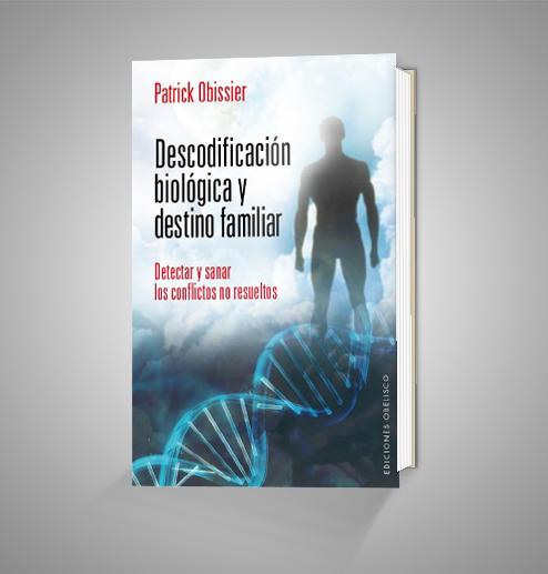DESCODIFICACIÓN BIOLÓGICA Y DESTINO FAMILIAR URRIKE LIBURUDENDA