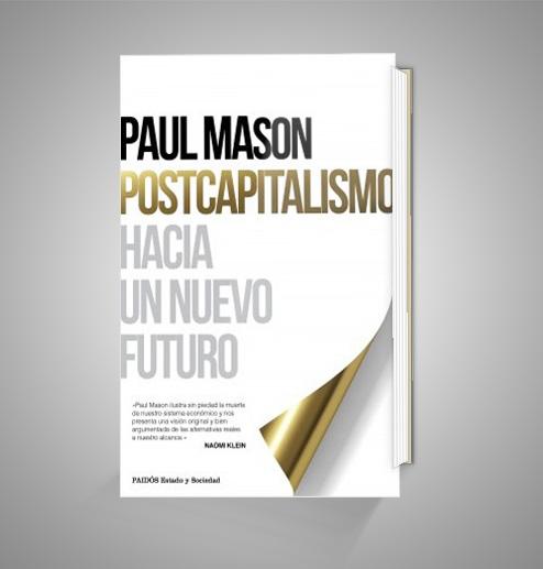 POSTCAPITALISMO HACIA UN NUEVO FUTURO URRIKE LIBURUDENDA