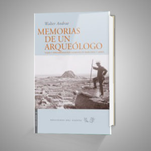 MEMORIAS DE UN ARQUEÓLOGO URRIKE LIBURUDENDA