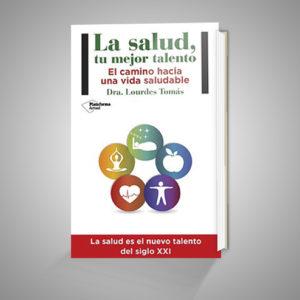 LA SALUD, TU MEJOR TALENTO URRIKE LIBURUDENDA