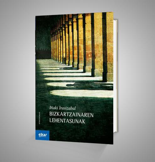 BIZKARTZAINAREN LEHENTASUNAK Urrike liburudenda