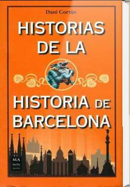 HISTORIAS DE LA HISTORIA DE BARCELONA URRIKE LIBURUDENDA