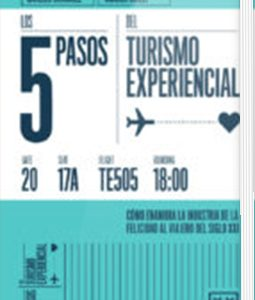 LOS 5 PASOS DEL TURISMO EXPERIENCIAL URRIKE LIBURUDENDA