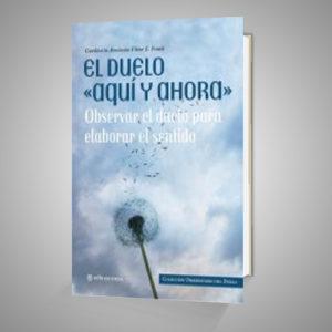 EL DUELO AQUI Y AHORA Urrike liburudenda