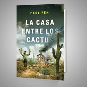 LA CASA ENTRE LOS CACTUS Urrike liburudenda
